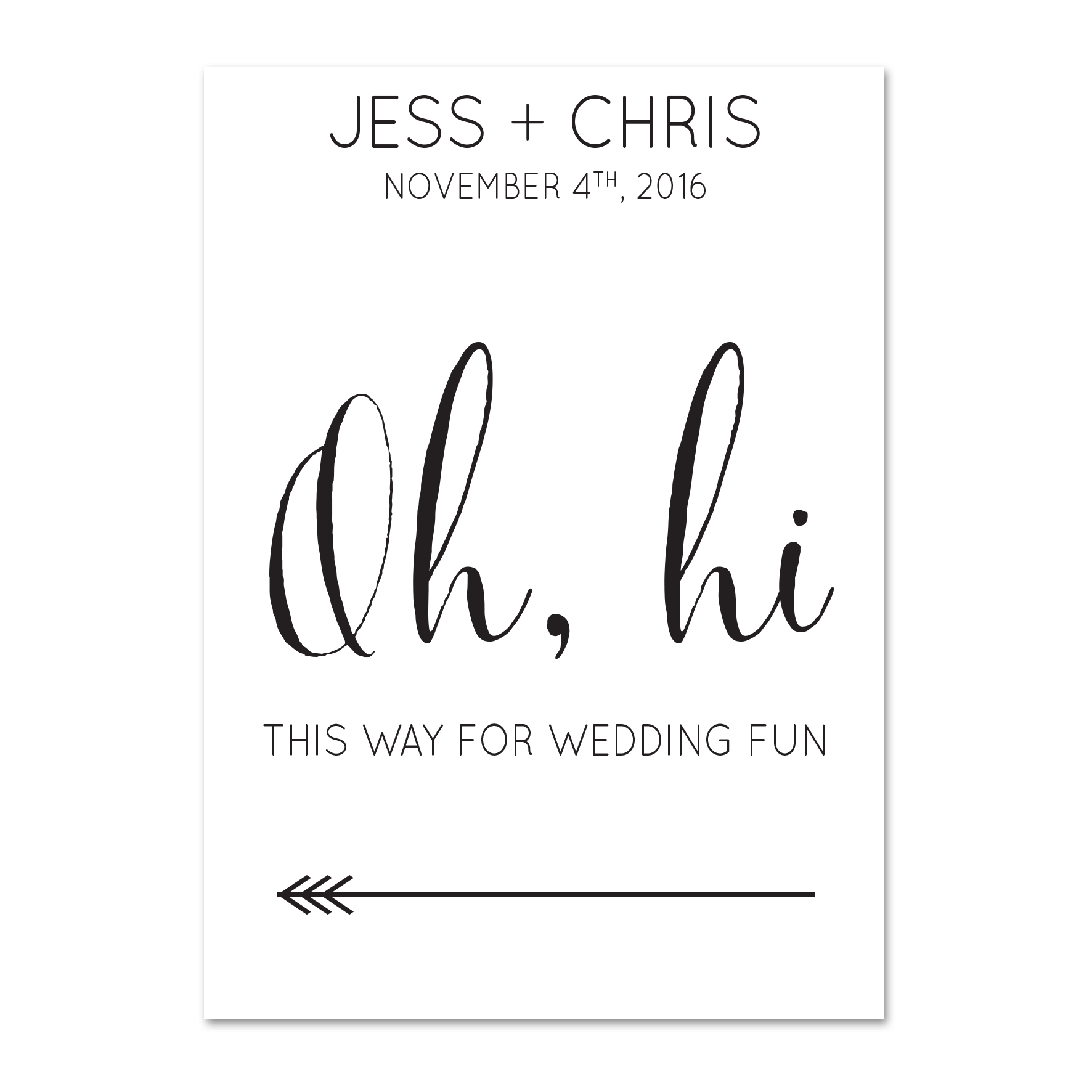 Jess + Chris Welcome Sign