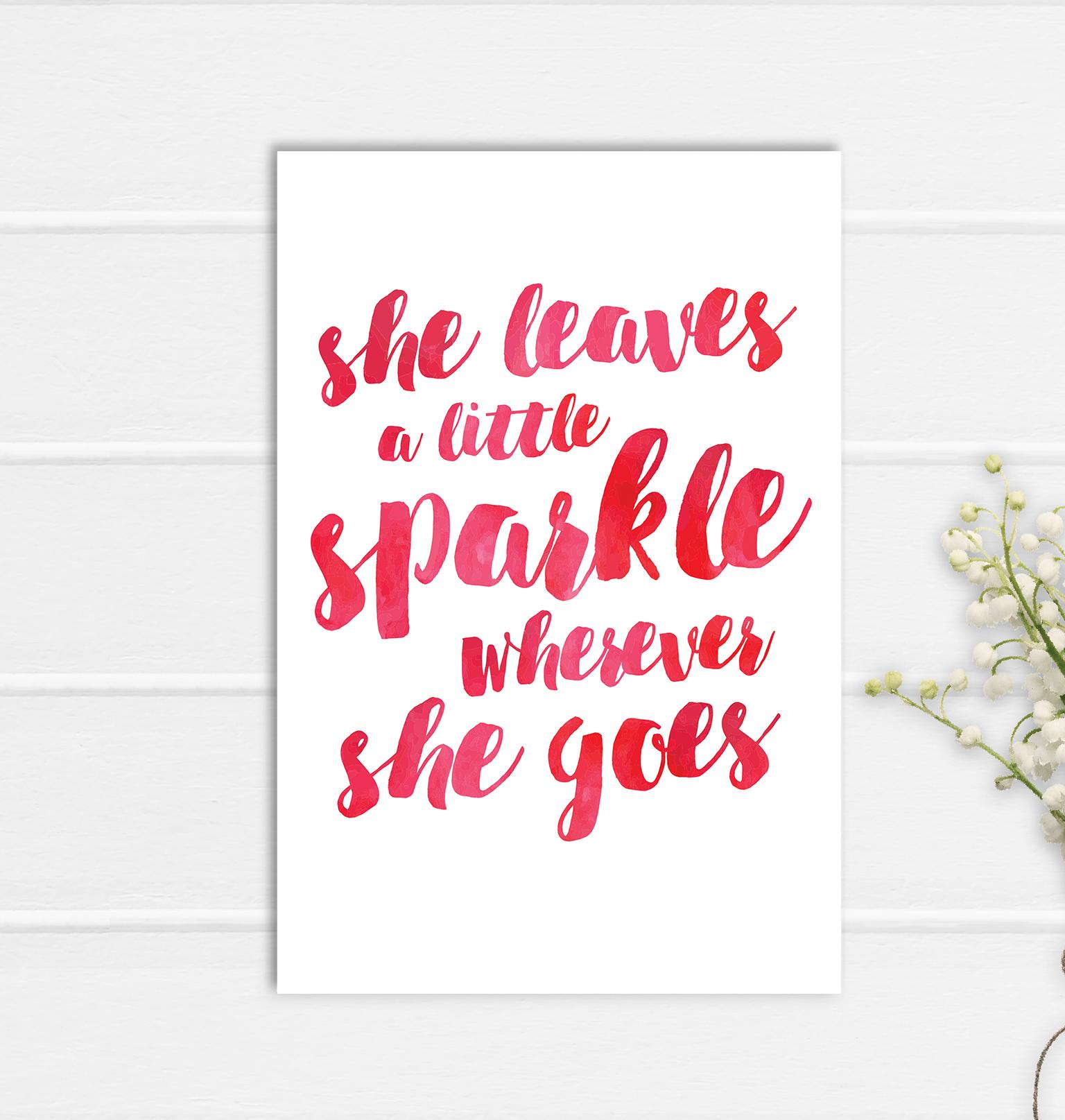 She Sparkles Print Poster